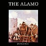 The Alamo | John Myers Myers