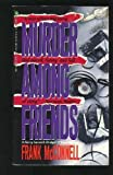 img - for Murder Among Friends book / textbook / text book
