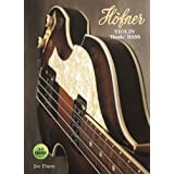 "Hofner violin ""beatle"" bass by dunn, joe published by river books (2011)"
