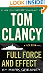 Tom Clancy Full Force and Effect (A J...