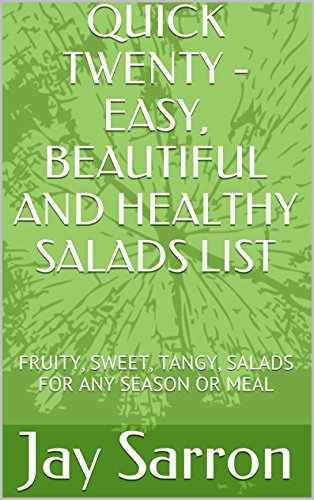 quick-twenty-easy-beautiful-and-healthy-salads-list-fruity-sweet-tangy-salads-for-any-season-or-meal