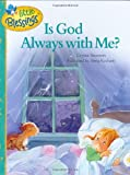Is God Always with Me? (Little Blessings)