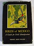 img - for Birds of Mexico: a Guide for Field Identification book / textbook / text book