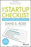 img - for The Startup Checklist: 25 Steps to a Scalable, High-Growth Business book / textbook / text book