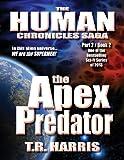 The Apex Predator: (The Human Chronicles Saga Book #7)