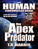 The Apex Predator (The Human Chronicles Saga Book 7)