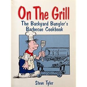 On the Grill: The Backyar Livre en Ligne - Telecharger Ebook