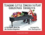 Teaching Little Fingers to Play Christmas Favorites Book Only Earliest Beginner