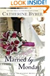 Married by Monday (Weekday Brides Ser...