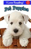 """Sight Words:  Pet Puppies (An """"I Love Reading"""" Cute Puppy Sight Word Book)"""