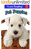 "Sight Words:  Pet Puppies (An ""I Love Reading"" Cute Puppy Sight Word Book)"
