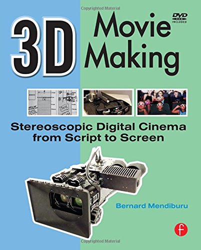 3D Movie Making: Stereoscopic Digital Cinema from Script...
