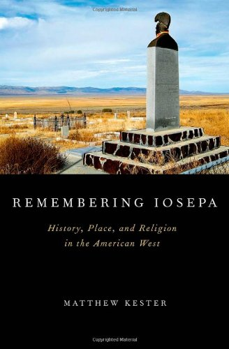 Remembering Iosepa: History, Place, and Religion in the American West
