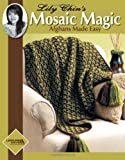 Lily Chin's Mosaic Magic (Leisure Arts #4229) (1601402929) by Lily Chin
