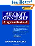 Aircraft Ownership: A Legal and Tax G...