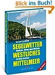 Segelwetter westliches Mittelmeer: Wo...