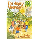 The Angry Mountain: Level 2 (Step) (Hop, Step, Jump)by Claudette Megan Adams