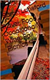 Search : Travel, Food, Occasionally Wine: Fall Picnics