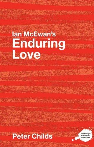 Ian McEwan's Enduring Love (Routledge Guides to Literature)