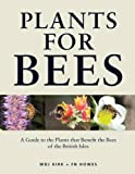 Plants for Bees: A Guide..