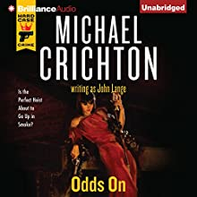 Odds On (       UNABRIDGED) by Michael Crichton, John Lange Narrated by Christopher Lane