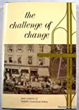 The Challenge of change: Three centuries of Enfield, Connecticut, history