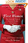 First Women: The Grace and Power of A...