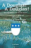 img - for A Douglas! A Douglas! book / textbook / text book