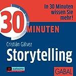 30 Minuten Storytelling   Christián Gálvez