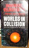 Worlds in Collision with a New Introduction By the Author