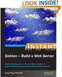 Instant Debian: Build a Web Server