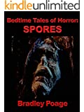 Bedtime Tales of Horror: Spores
