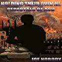 Holding Their Own III: Pedestals of Ash Audiobook by Joe Nobody Narrated by Christopher John Fetherolf