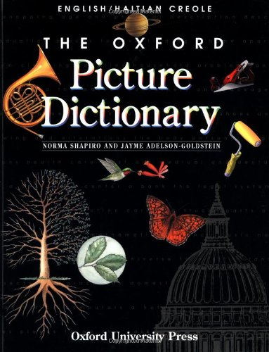 The Oxford Picture Dictionary: English-Haitian Creole Edition (The Oxford Picture Dictionary Program) (Haiti Pictures compare prices)