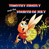 Timothy Firefly and the Fourth of July