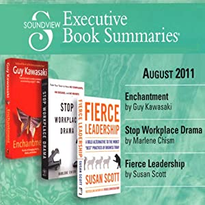 Soundview Executive Book Summaries, August 2011 | [Guy Kawasaki, Marlene Chism, Susan Scott]