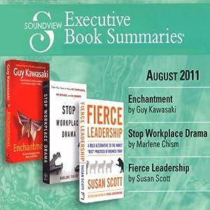 Soundview Executive Book Summaries, August 2011 | [Guy Kawasaki, Marlene Chism, Susan Scott]