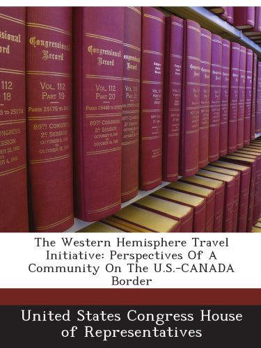 The Western Hemisphere Travel Initiative: Perspectives