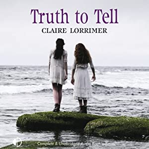 Truth to Tell | [Claire Lorrimer]