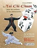 """Afficher """"Le Tai chi chuan pour les enfants et les adolescents"""""""