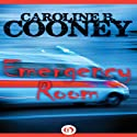 Emergency Room Audiobook by Caroline B. Cooney Narrated by Angela Starling