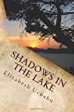 Shadows in the Lake: A Military Policeman in Palestine (Volume 1)