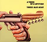 A Third Of A Lifetime by Three Man Army (2007-10-31)