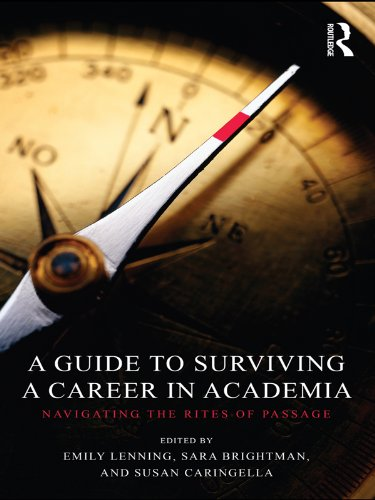 a-guide-to-surviving-a-career-in-academia-navigating-the-rites-of-passage