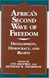 img - for Africa's Second Wave of Freedom: Development, Democracy, and Rights, Vol. 11 (The Miller Center Series on a World in Change) (v. 11) book / textbook / text book