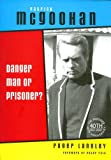 img - for Patrick McGoohan: Danger Man or Prisoner? book / textbook / text book