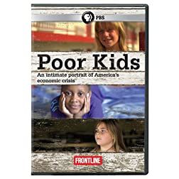 Frontline: Poor Kids
