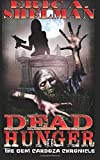 Dead Hunger II: The Gem Cardoza Chronicle (Volume 2) by Shelman, Eric A., Kosh, Jeffrey(October 14, 2014) Paperback