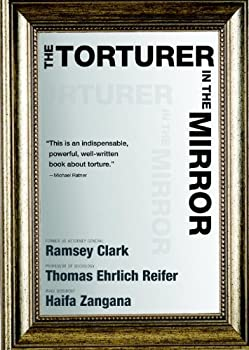 the torturer in the mirror - haifa zangana. ramsey clark and thomas ehrlich reifer