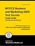 NYSTCE Business and Marketing (069) Test Secrets